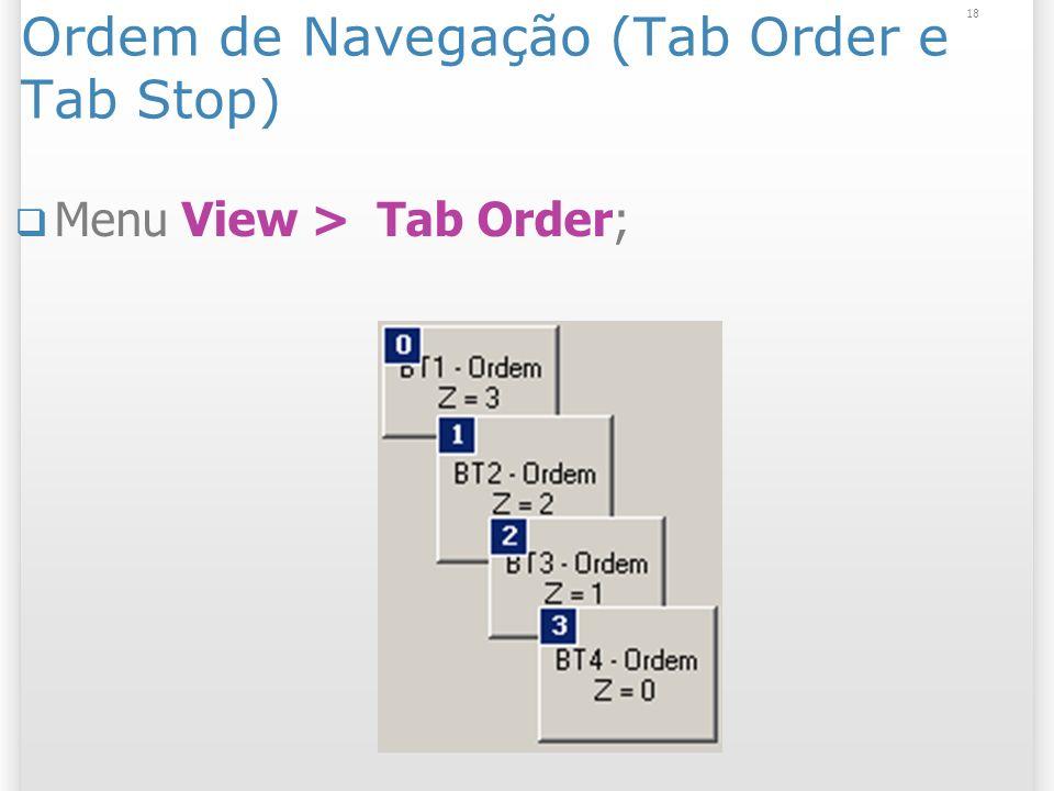 Ordem de Navegação (Tab Order e Tab Stop)