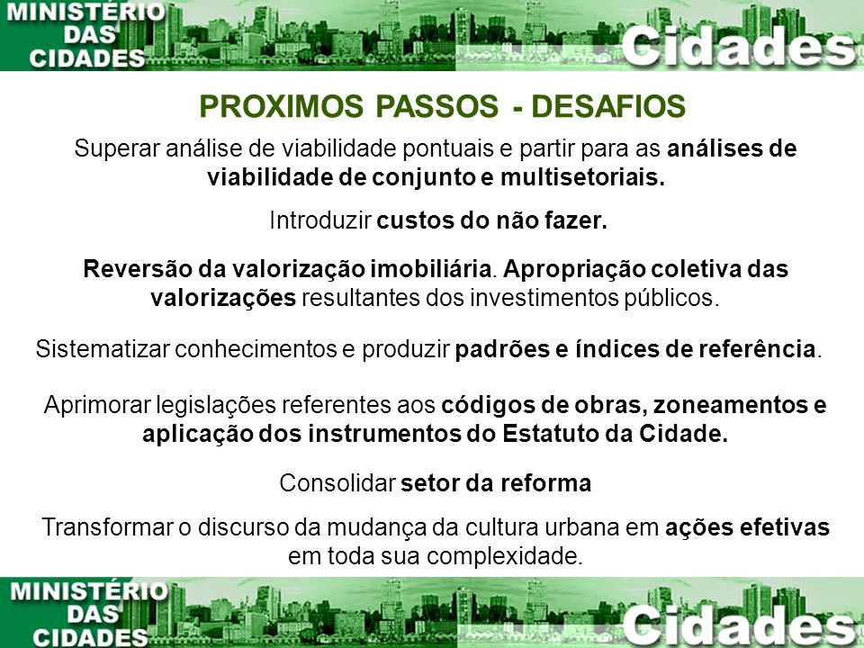 PROXIMOS PASSOS - DESAFIOS