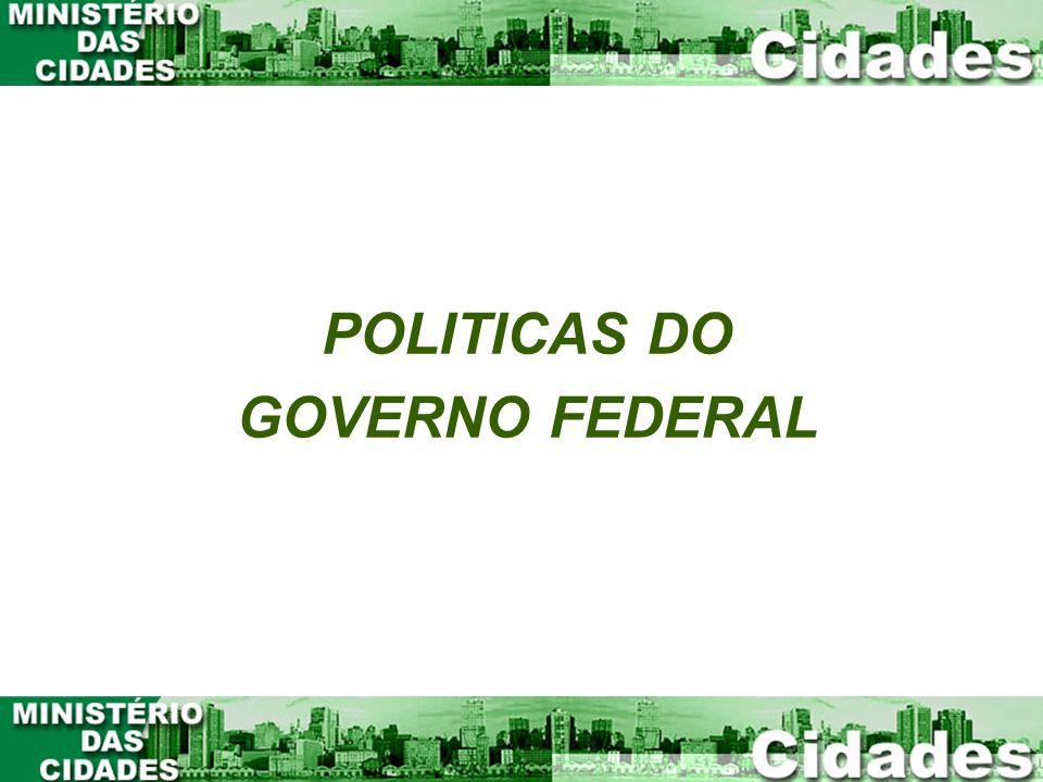 POLITICAS DO GOVERNO FEDERAL