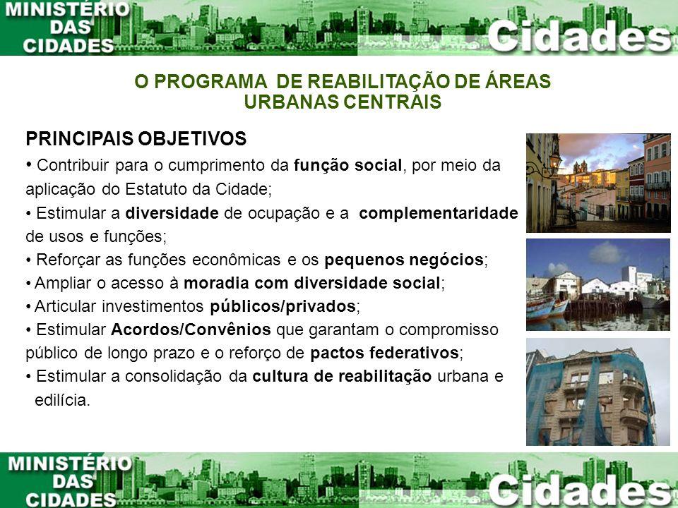 O PROGRAMA DE REABILITAÇÃO DE ÁREAS URBANAS CENTRAIS