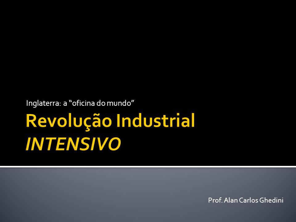 Revolução Industrial INTENSIVO