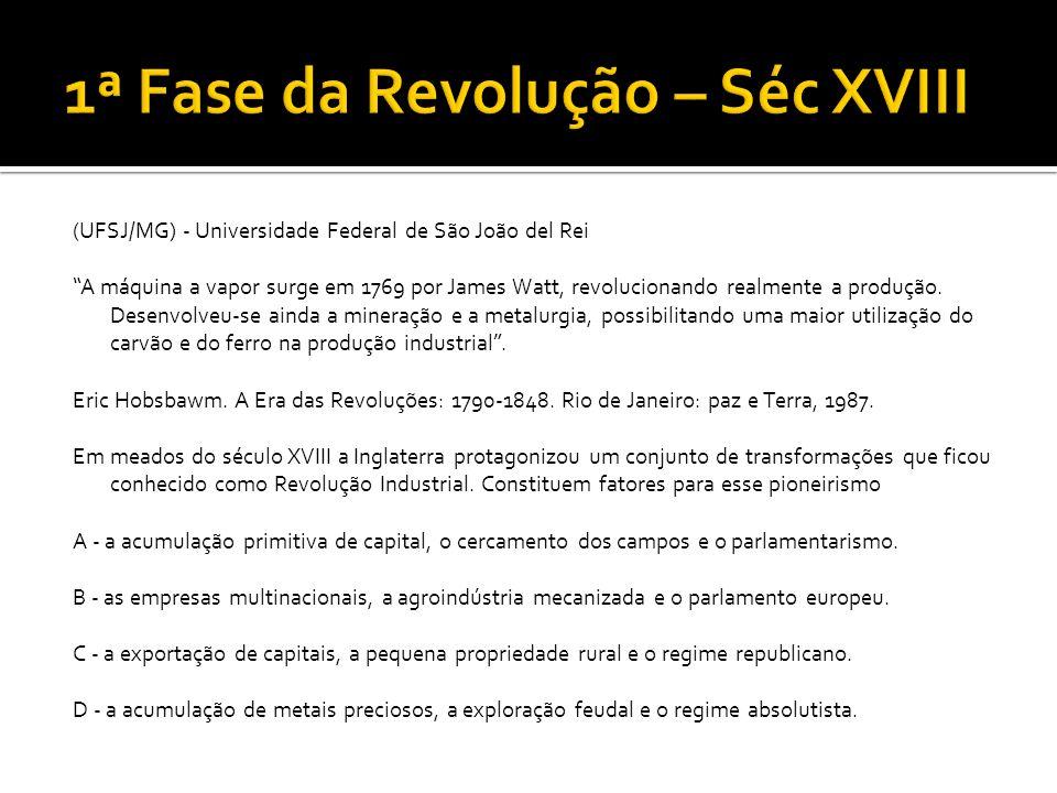 1ª Fase da Revolução – Séc XVIII
