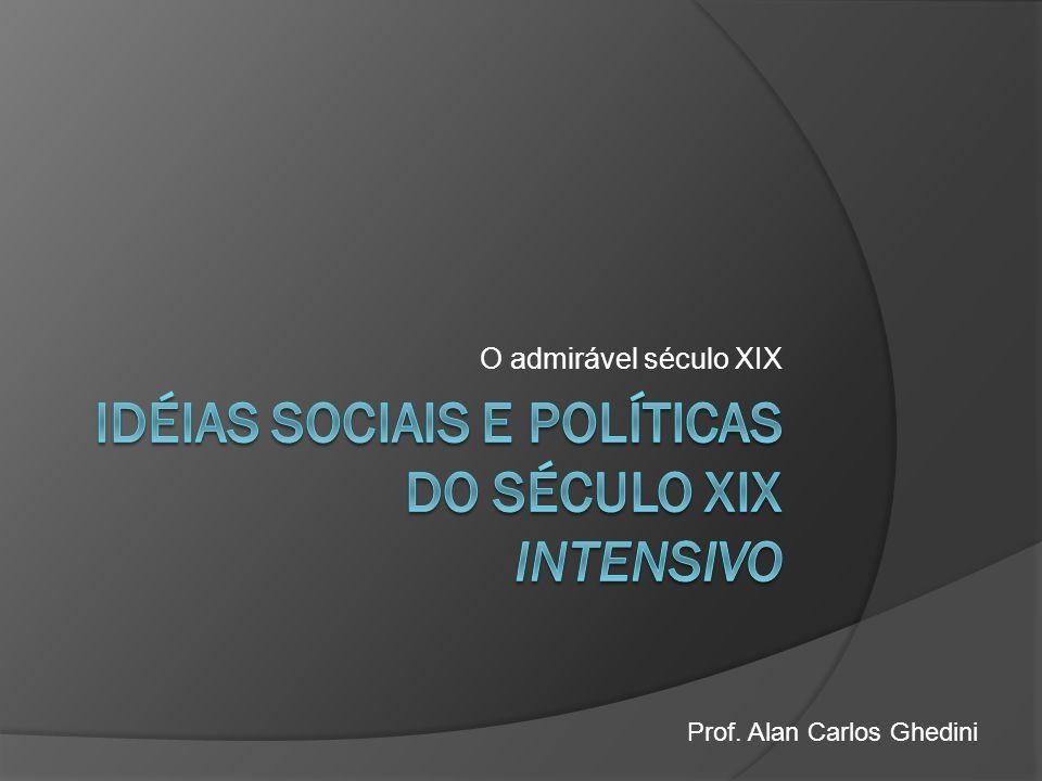 Idéias sociais e políticas do século xix intensivo