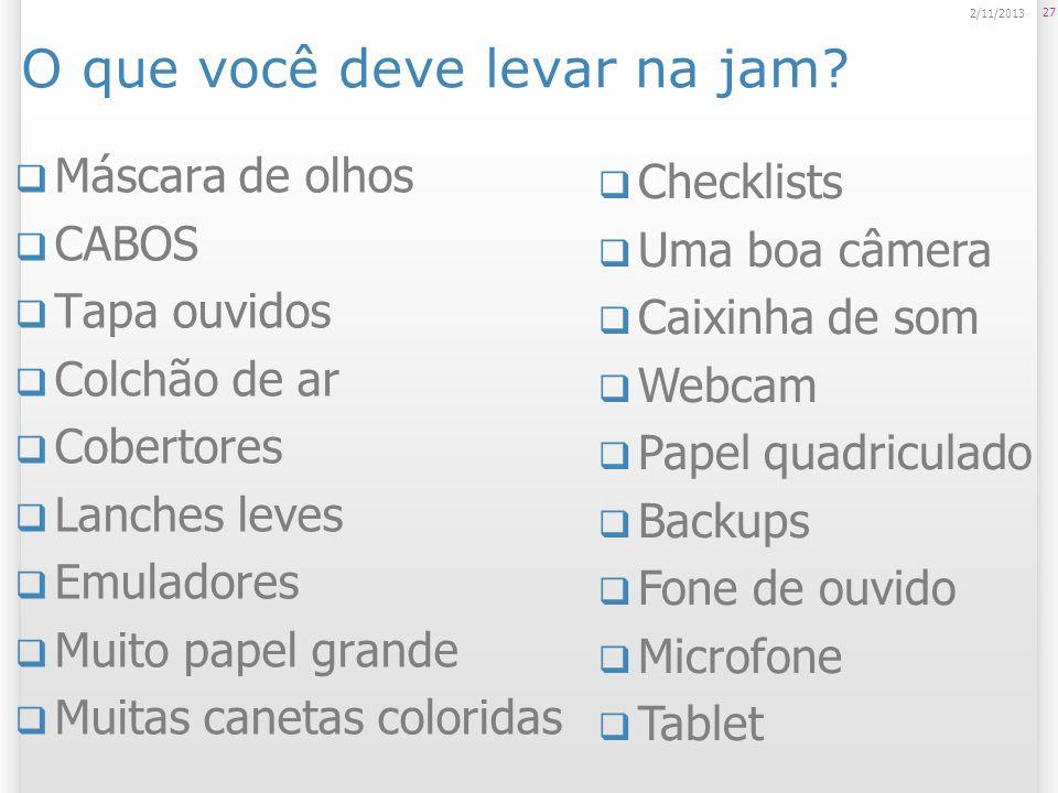 O que você deve levar na jam