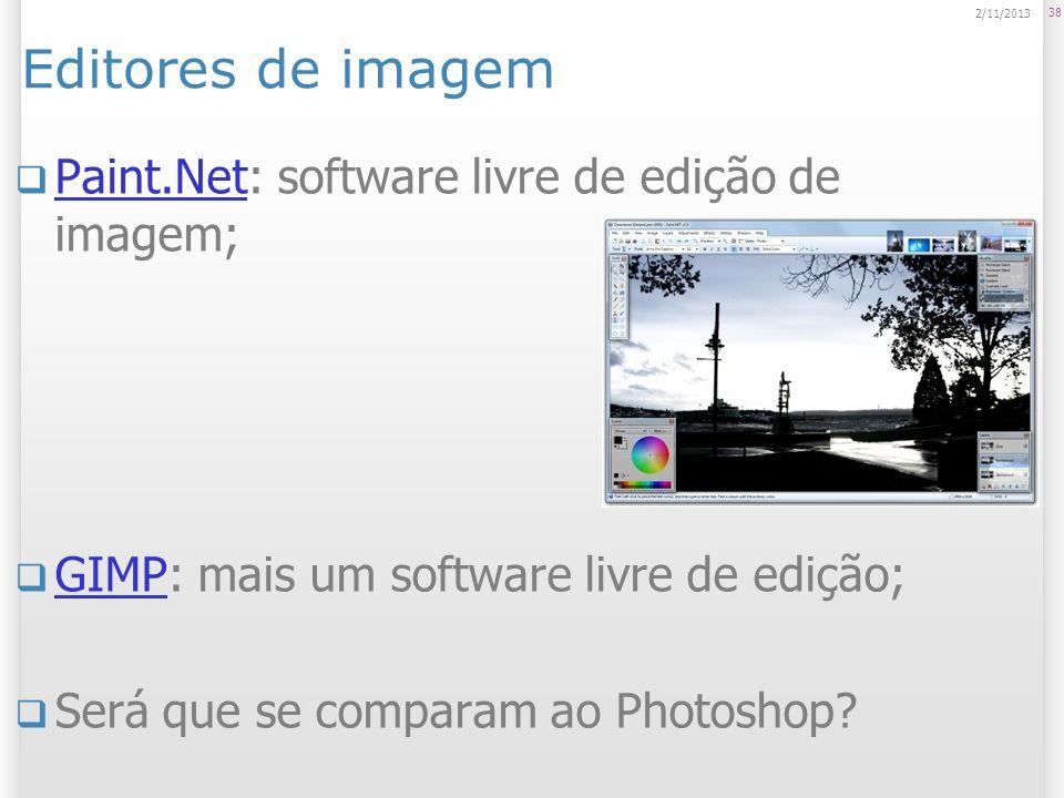 Editores de imagem Paint.Net: software livre de edição de imagem;