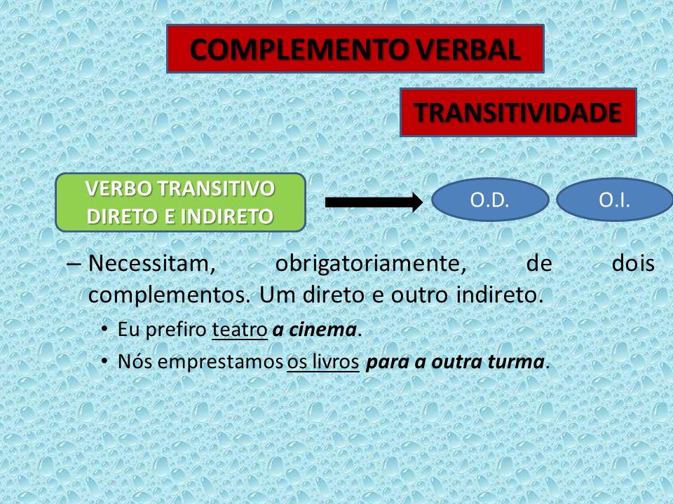 VERBO TRANSITIVO DIRETO E INDIRETO