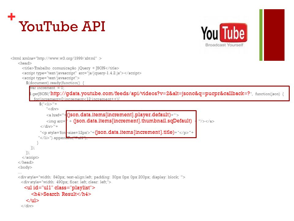 YouTube API Onde que foi implementado o JSON em meu código.