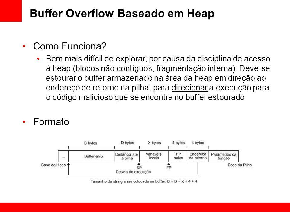 Buffer Overflow Baseado em Heap