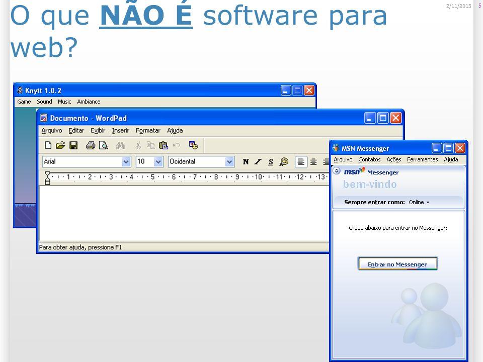 O que NÃO É software para web