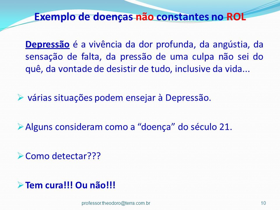 Exemplo de doenças não constantes no ROL