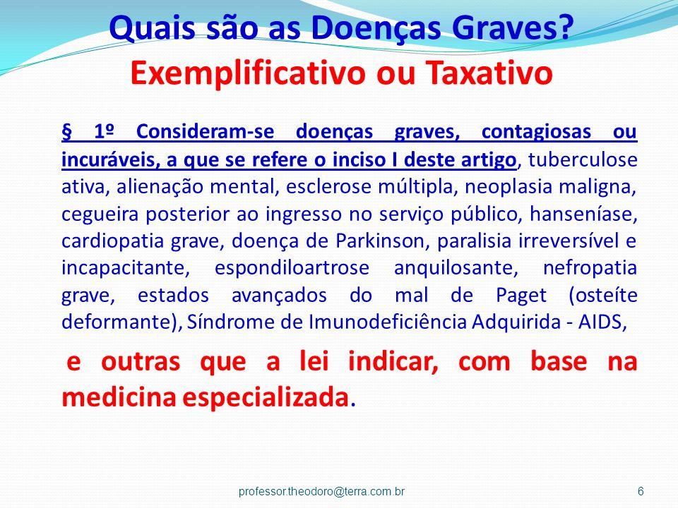 Quais são as Doenças Graves Exemplificativo ou Taxativo