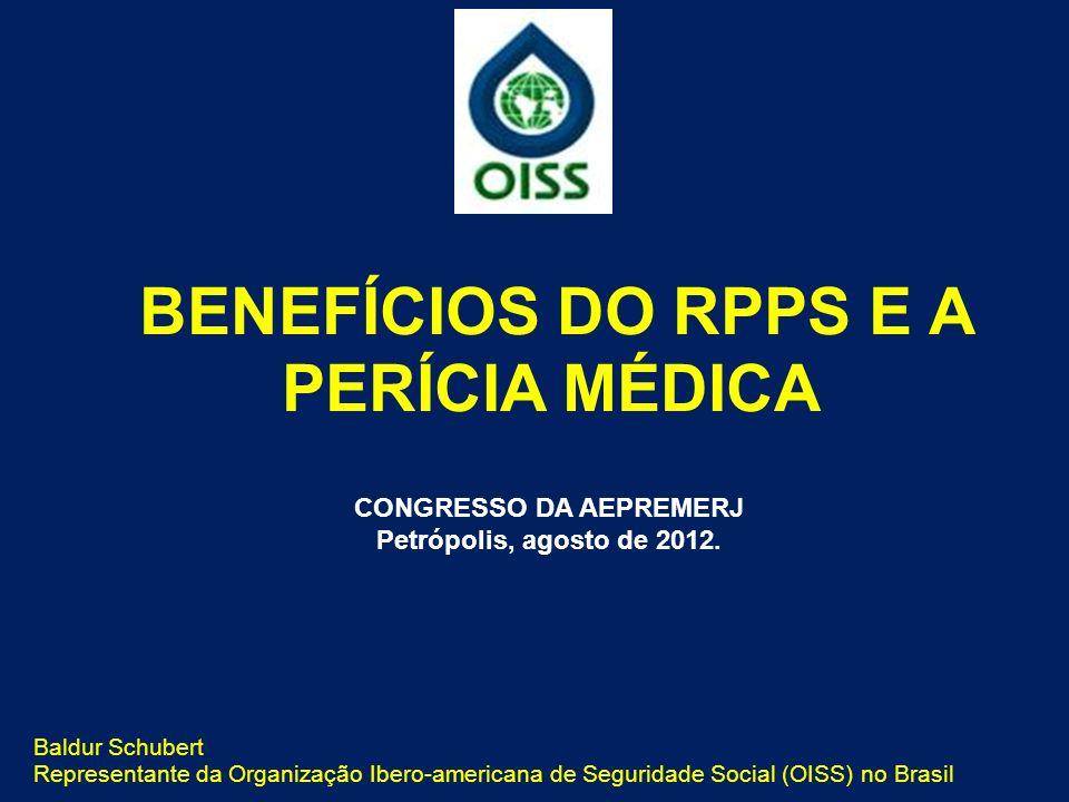BENEFÍCIOS DO RPPS E A PERÍCIA MÉDICA CONGRESSO DA AEPREMERJ