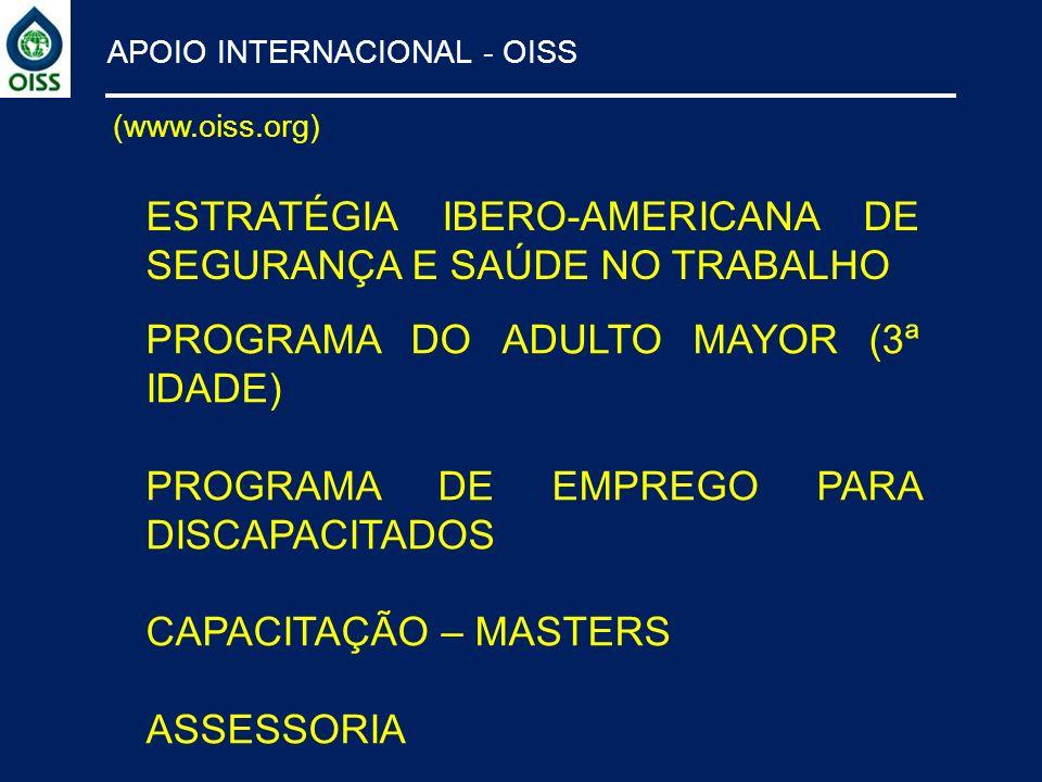 ESTRATÉGIA IBERO-AMERICANA DE SEGURANÇA E SAÚDE NO TRABALHO