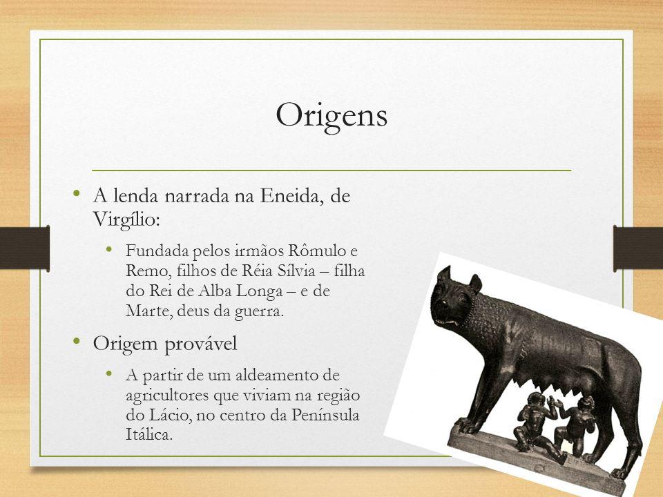 Origens A lenda narrada na Eneida, de Virgílio: Origem provável