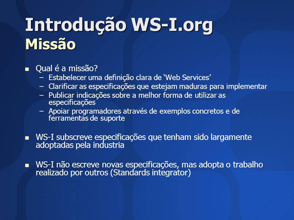 Introdução WS-I.org Missão
