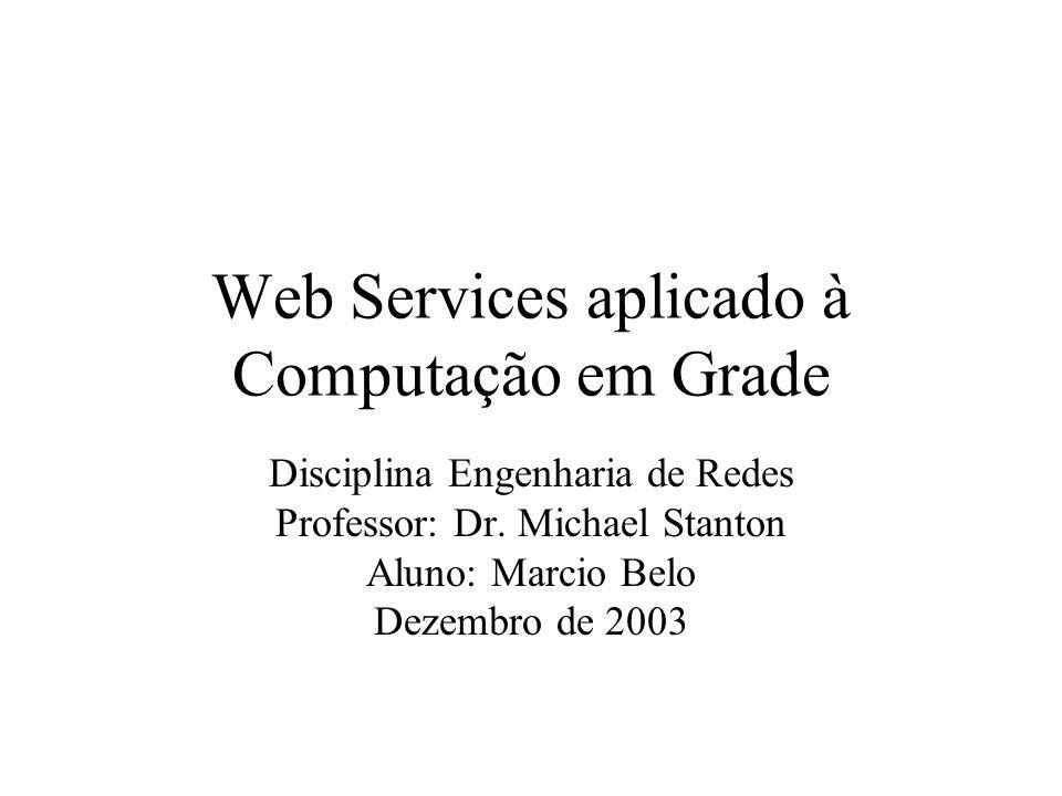 Web Services aplicado à Computação em Grade