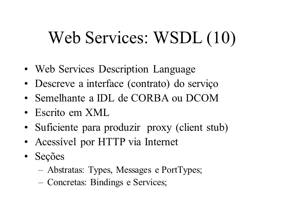 Web Services: WSDL (10) Web Services Description Language