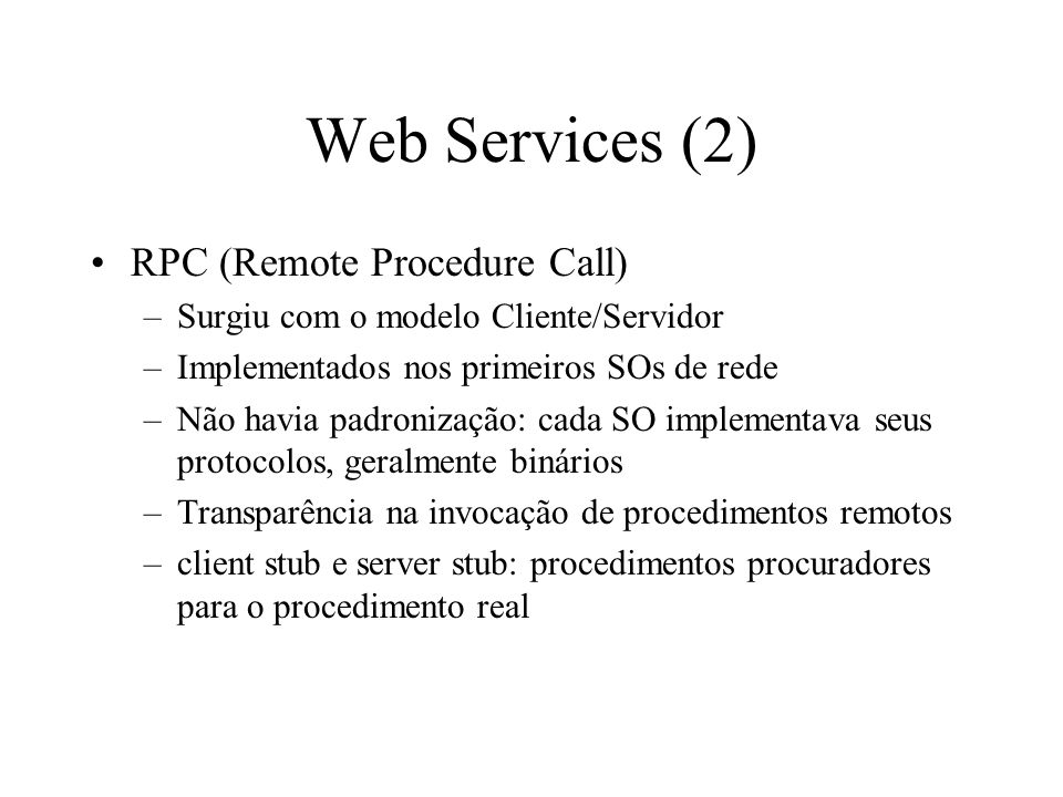 Web Services (2) RPC (Remote Procedure Call)