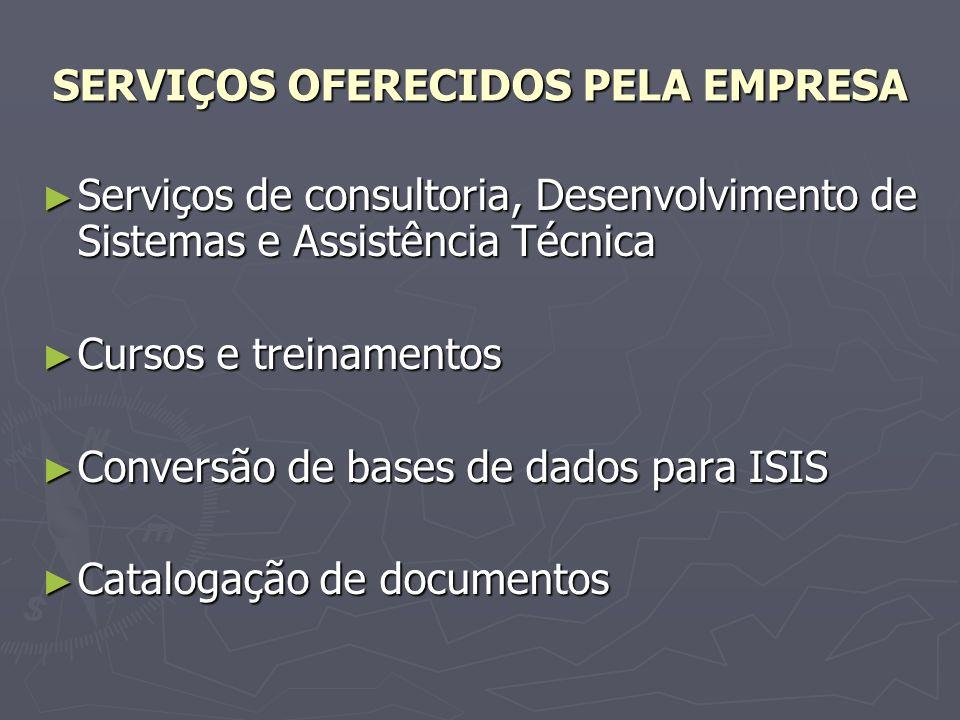 SERVIÇOS OFERECIDOS PELA EMPRESA