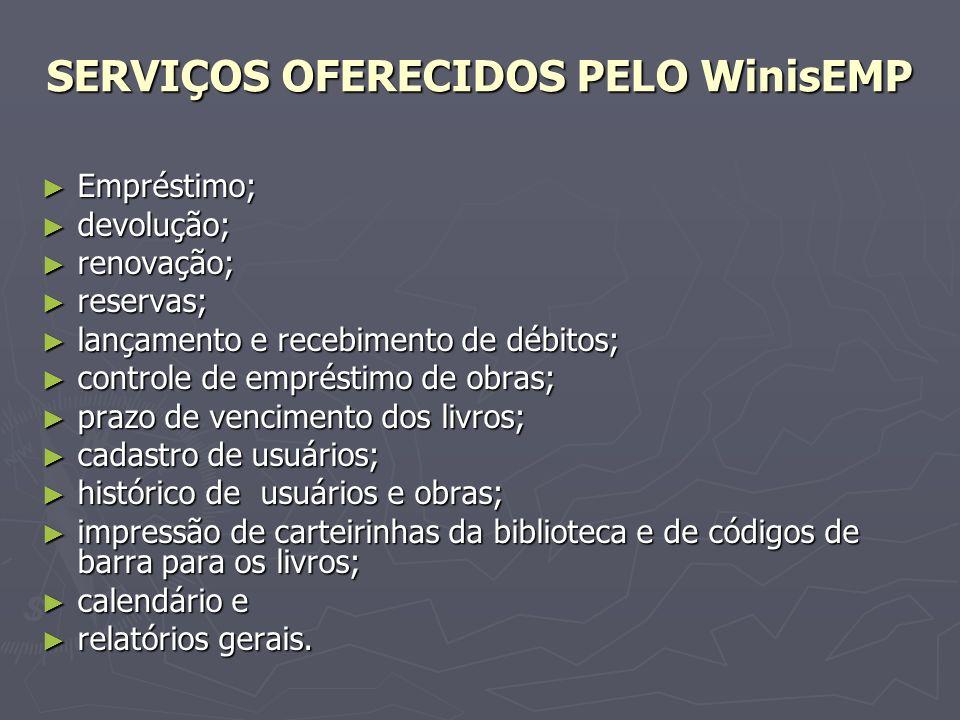 SERVIÇOS OFERECIDOS PELO WinisEMP