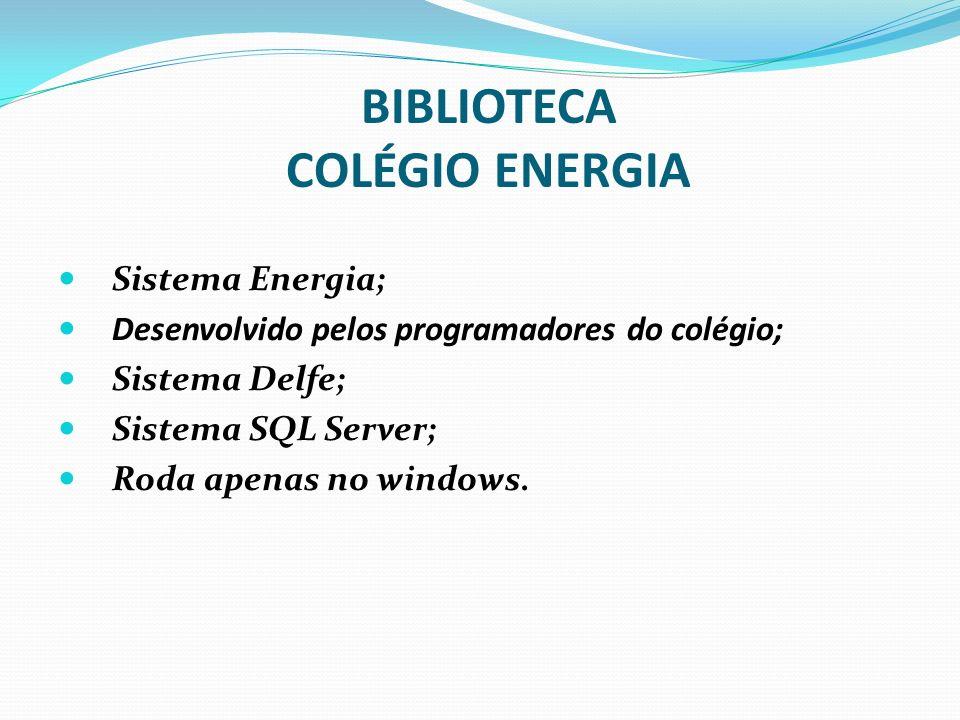 BIBLIOTECA COLÉGIO ENERGIA