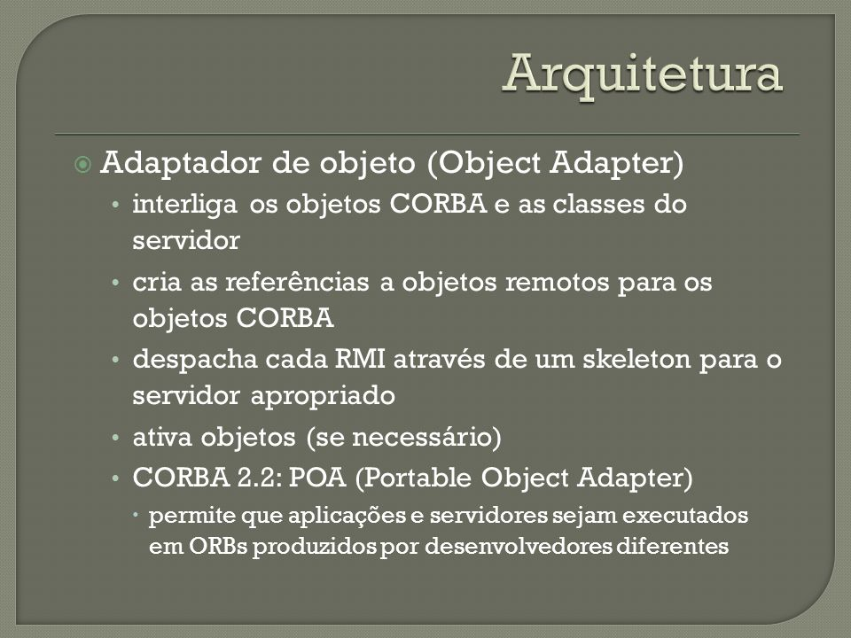 Arquitetura Adaptador de objeto (Object Adapter)