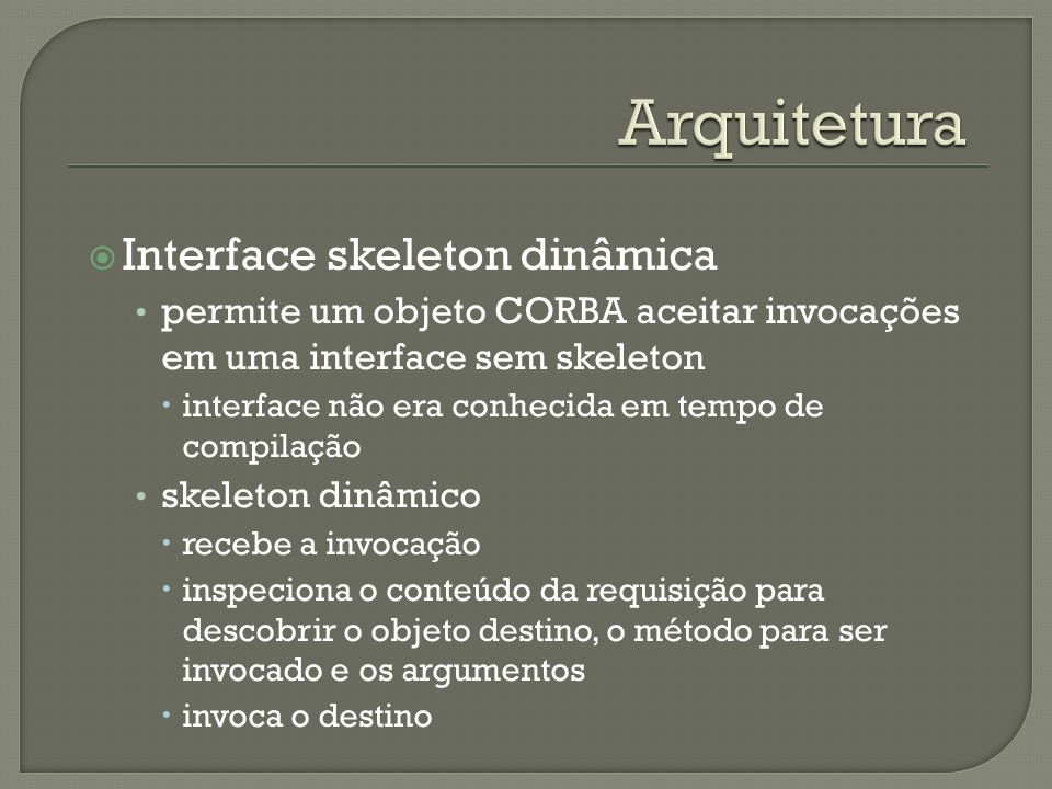Arquitetura Interface skeleton dinâmica