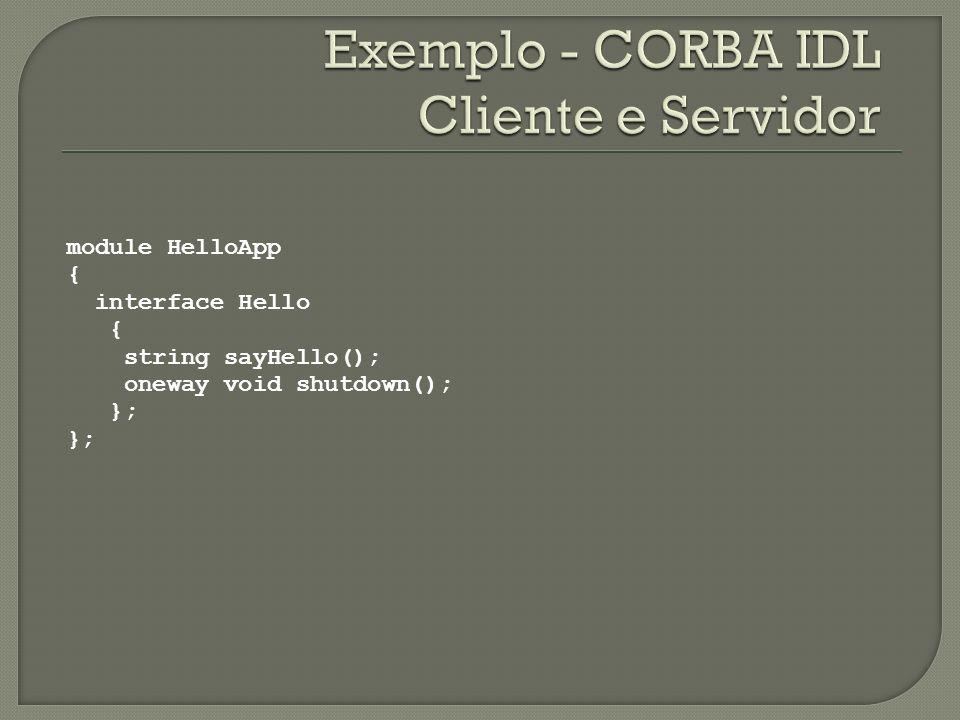 Exemplo - CORBA IDL Cliente e Servidor
