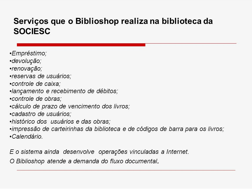 Serviços que o Biblioshop realiza na biblioteca da SOCIESC