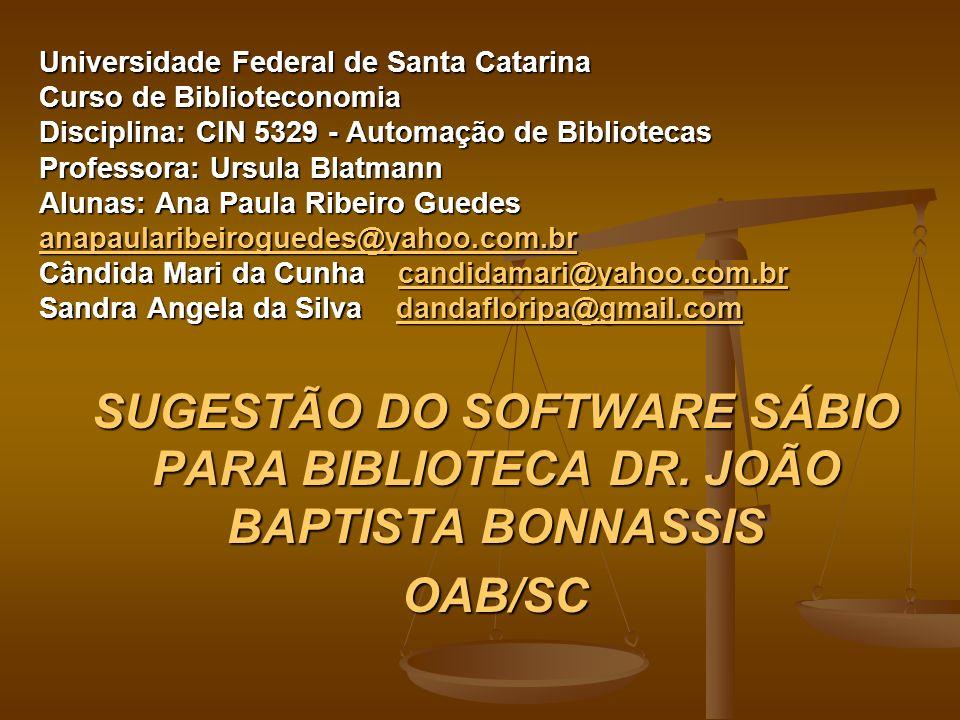 SUGESTÃO DO SOFTWARE SÁBIO PARA BIBLIOTECA DR. JOÃO BAPTISTA BONNASSIS