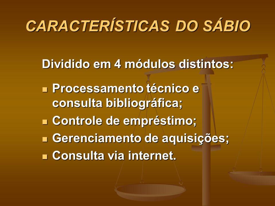 CARACTERÍSTICAS DO SÁBIO