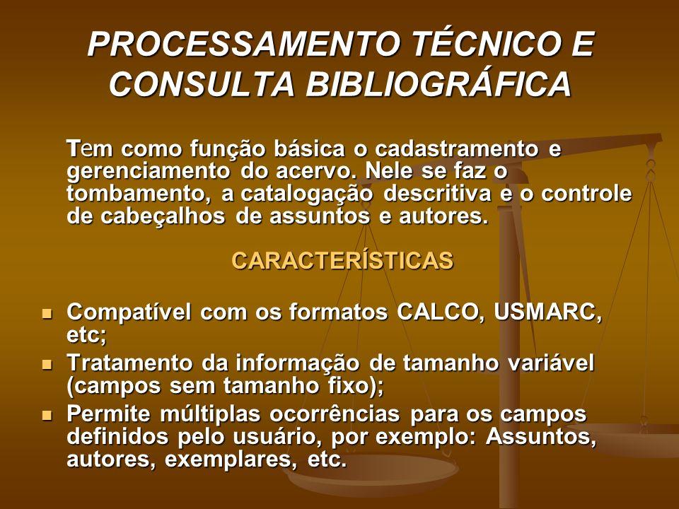 PROCESSAMENTO TÉCNICO E CONSULTA BIBLIOGRÁFICA