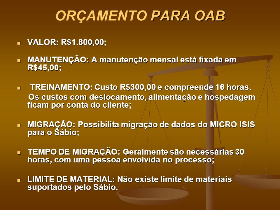 ORÇAMENTO PARA OAB VALOR: R$1.800,00;