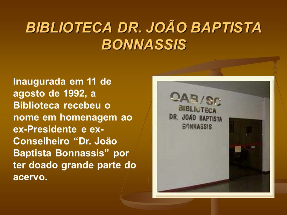 BIBLIOTECA DR. JOÃO BAPTISTA BONNASSIS