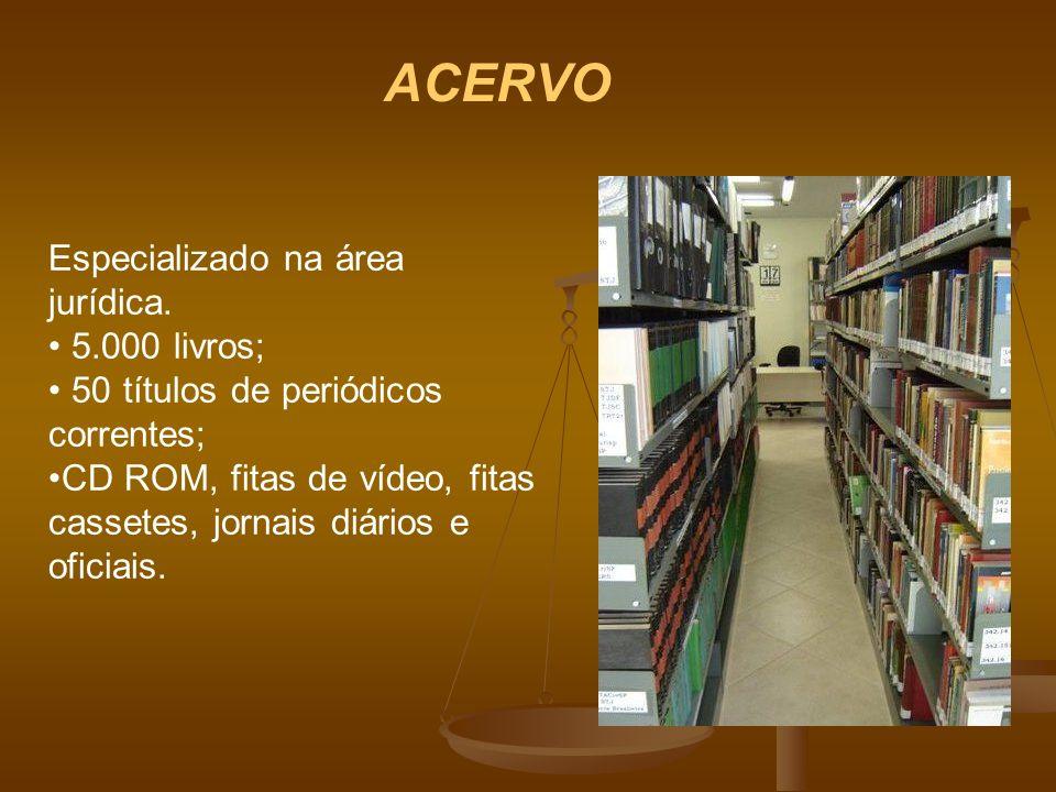 ACERVO Especializado na área jurídica. 5.000 livros;