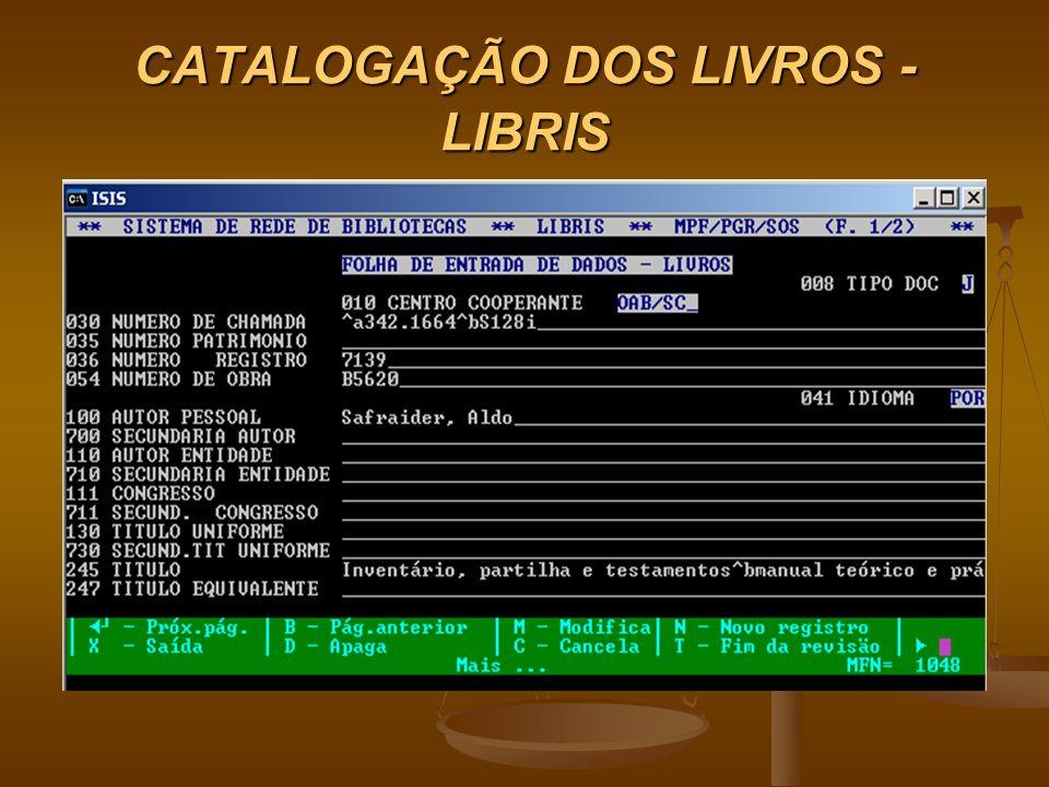 CATALOGAÇÃO DOS LIVROS - LIBRIS