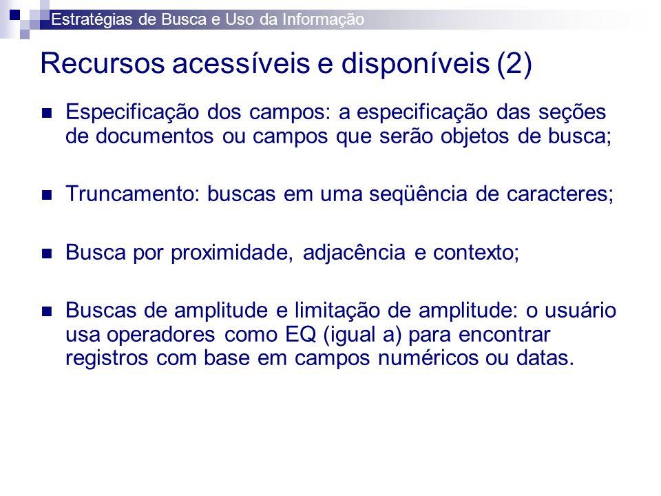 Recursos acessíveis e disponíveis (2)