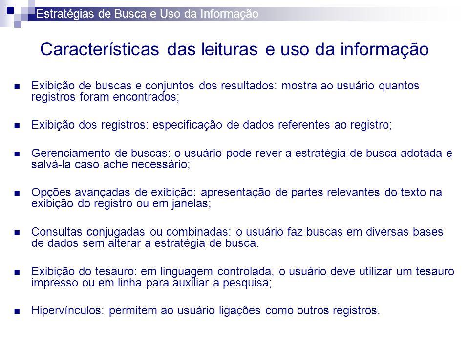 Características das leituras e uso da informação