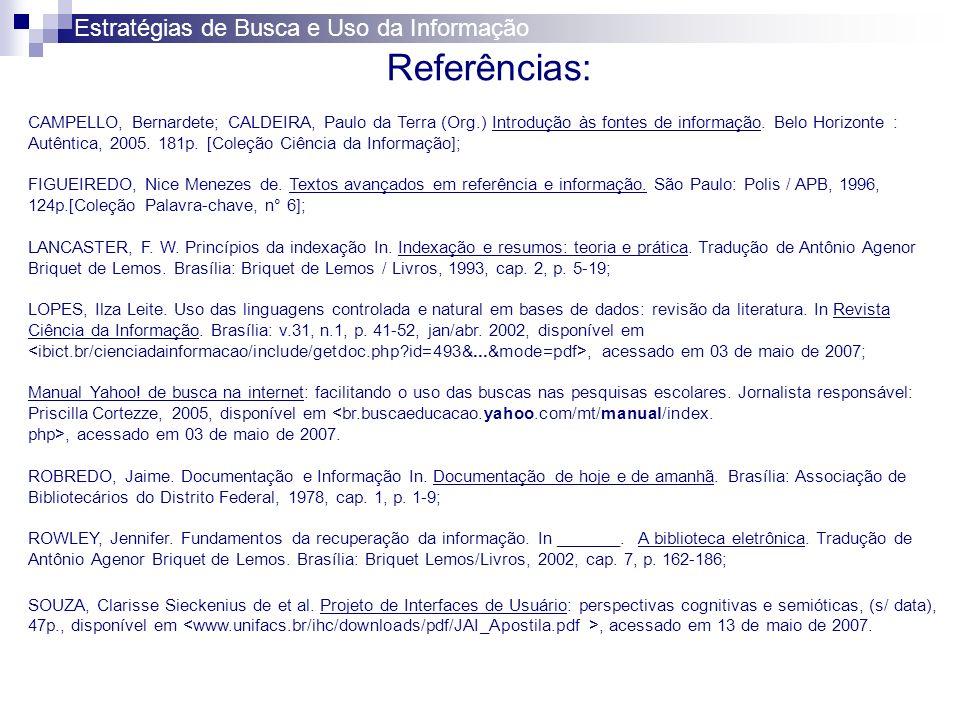 Referências: Estratégias de Busca e Uso da Informação