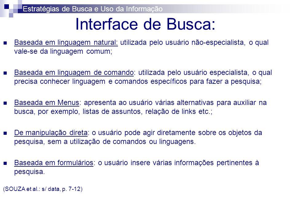 Interface de Busca: Estratégias de Busca e Uso da Informação
