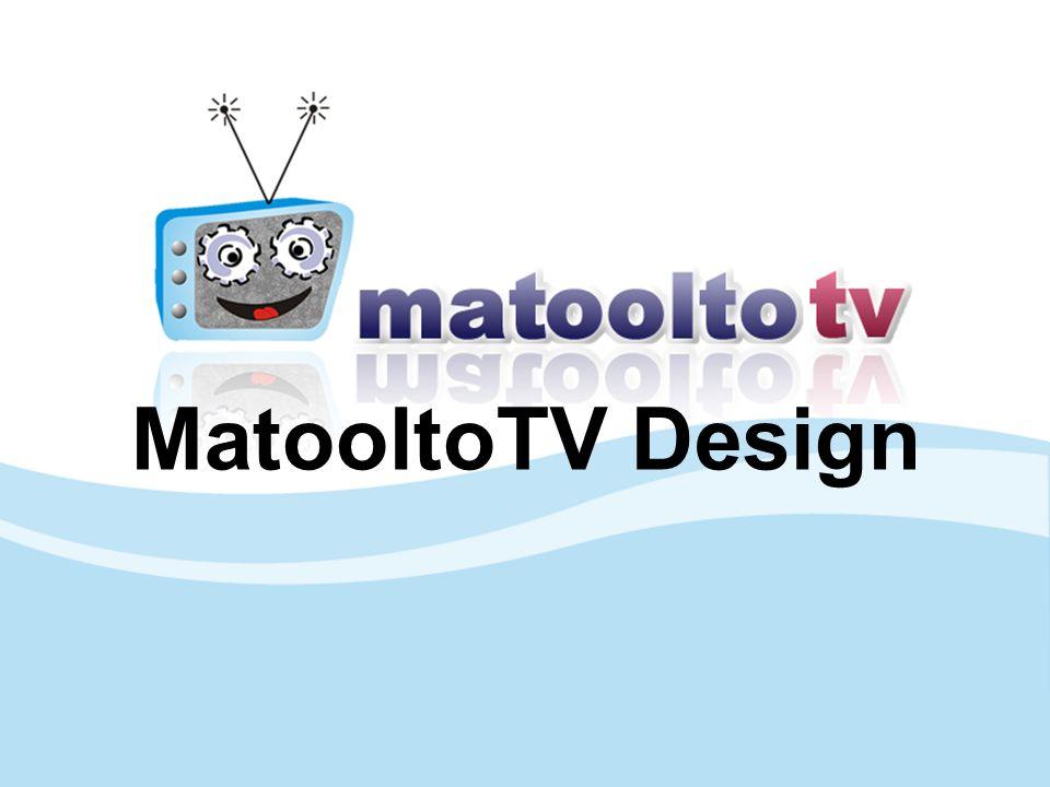 MatooltoTV Design