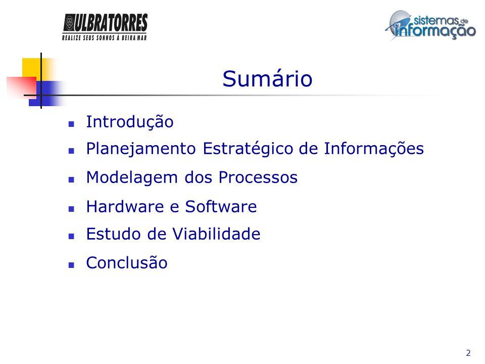 Sumário Introdução Planejamento Estratégico de Informações