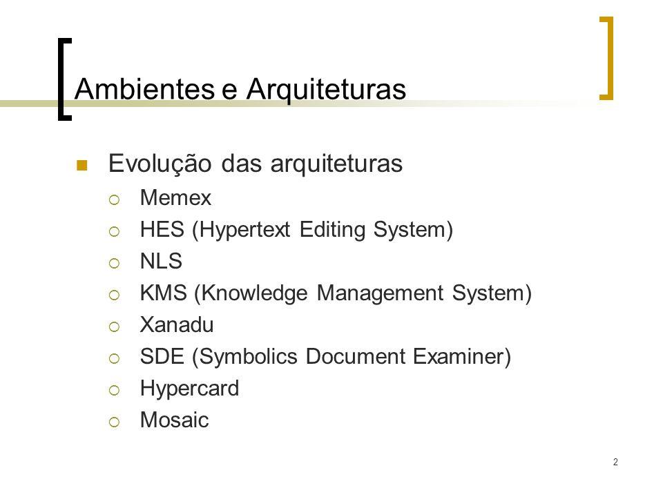 Ambientes e Arquiteturas