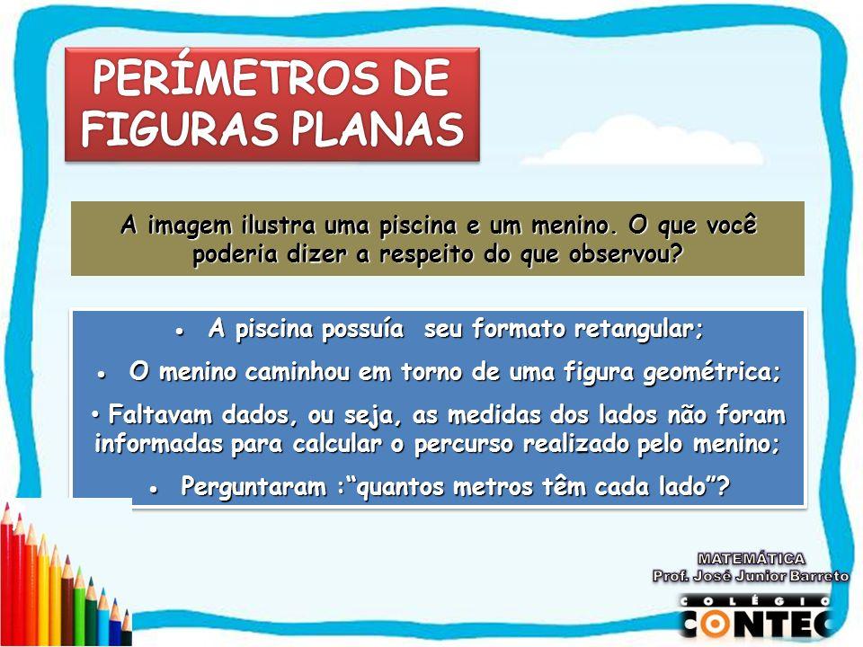 PERÍMETROS DE FIGURAS PLANAS