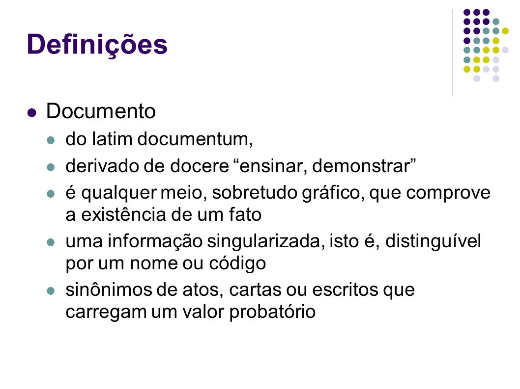 Definições Documento do latim documentum,