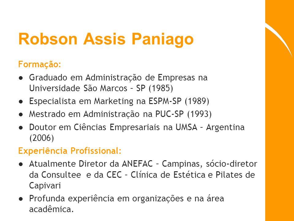 Robson Assis Paniago Formação: