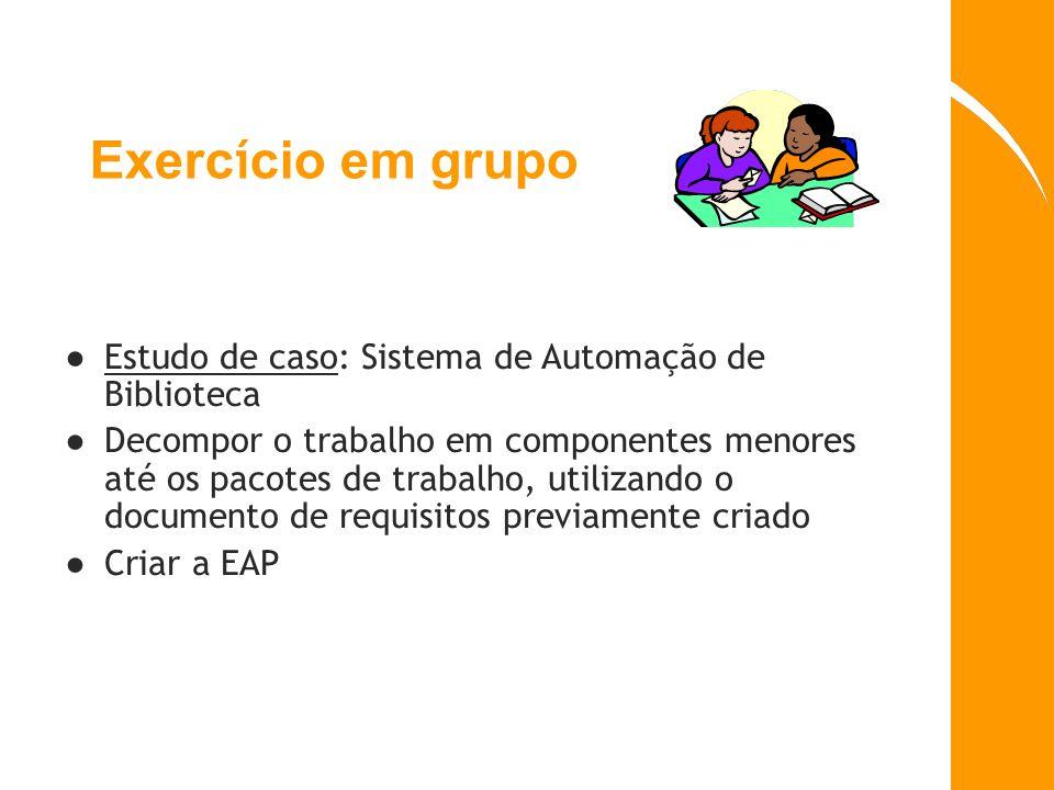 Exercício em grupo Estudo de caso: Sistema de Automação de Biblioteca
