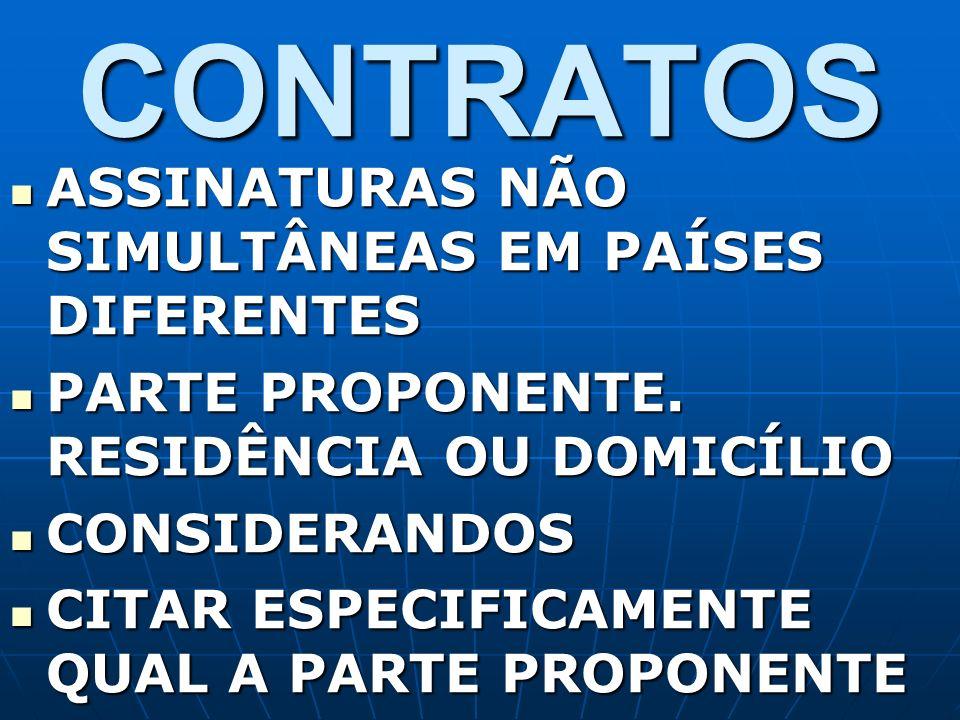 CONTRATOS ASSINATURAS NÃO SIMULTÂNEAS EM PAÍSES DIFERENTES