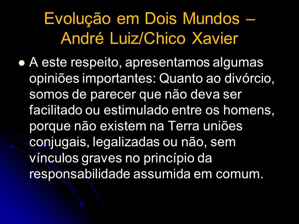 Evolução em Dois Mundos – André Luiz/Chico Xavier