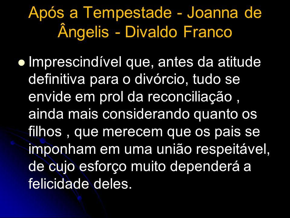 Após a Tempestade - Joanna de Ângelis - Divaldo Franco